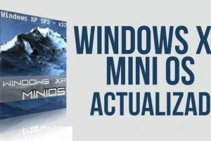 Windows MiniOS v2018.00. Mini Sistema Operativo basado en Windows XP